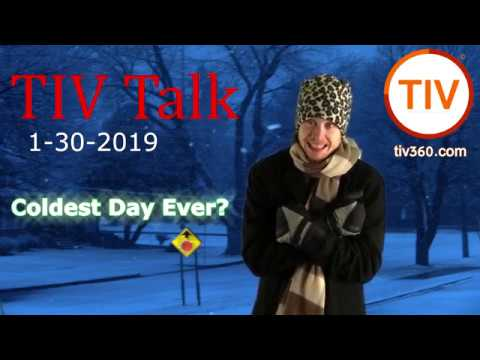 TIV Talk - Coldest Day Ever in Minnesota is a great day for social media work!